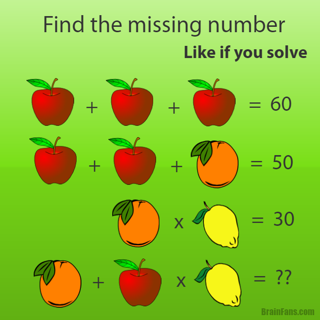 Brain teaser - Number And Math Puzzle - Fruit puzzle - find the missing number and share if you like ;)