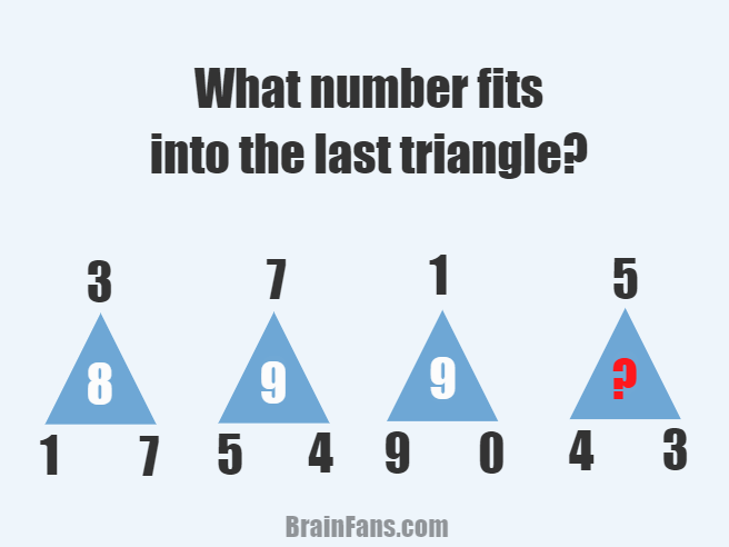 Brain teaser - Number And Math Puzzle - what number fits into the last triangle - Find the number which fits into the last blue triangle (replace the red question mark with the correct number). Look at the numbers in the corners of the triangles - they give you hint how to solve this puzzle.